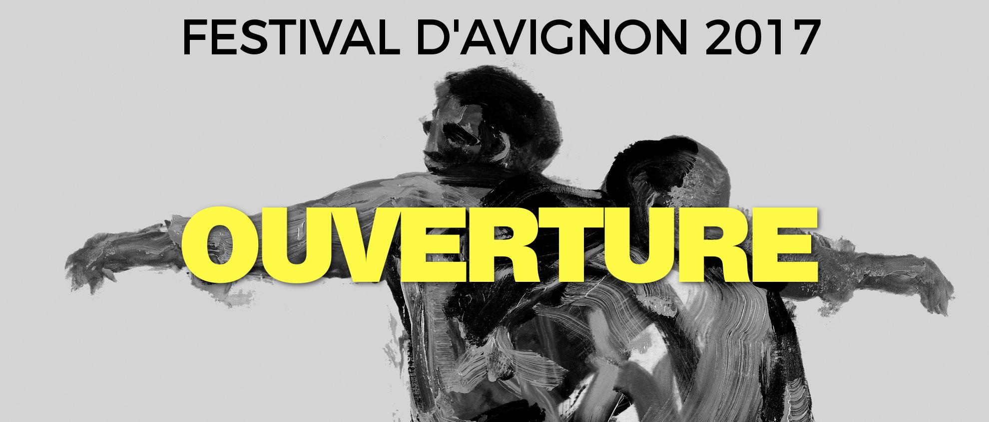 Ouverture du festival d 39 avignon 2017 festival avignon for Ouverture castorama avignon
